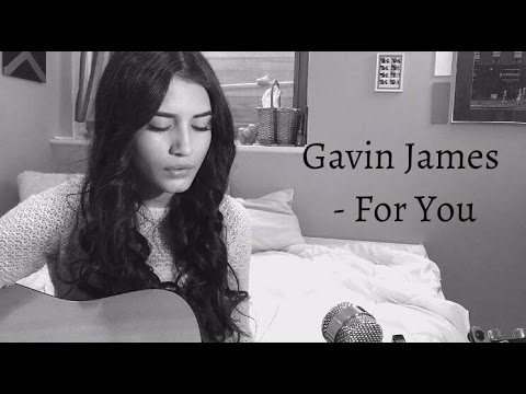 Gavin James - For You(Cover)
