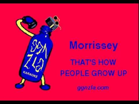 ggnzla KARAOKE 275, Morrissey - THAT'S HOW PEOPLE GROW UP