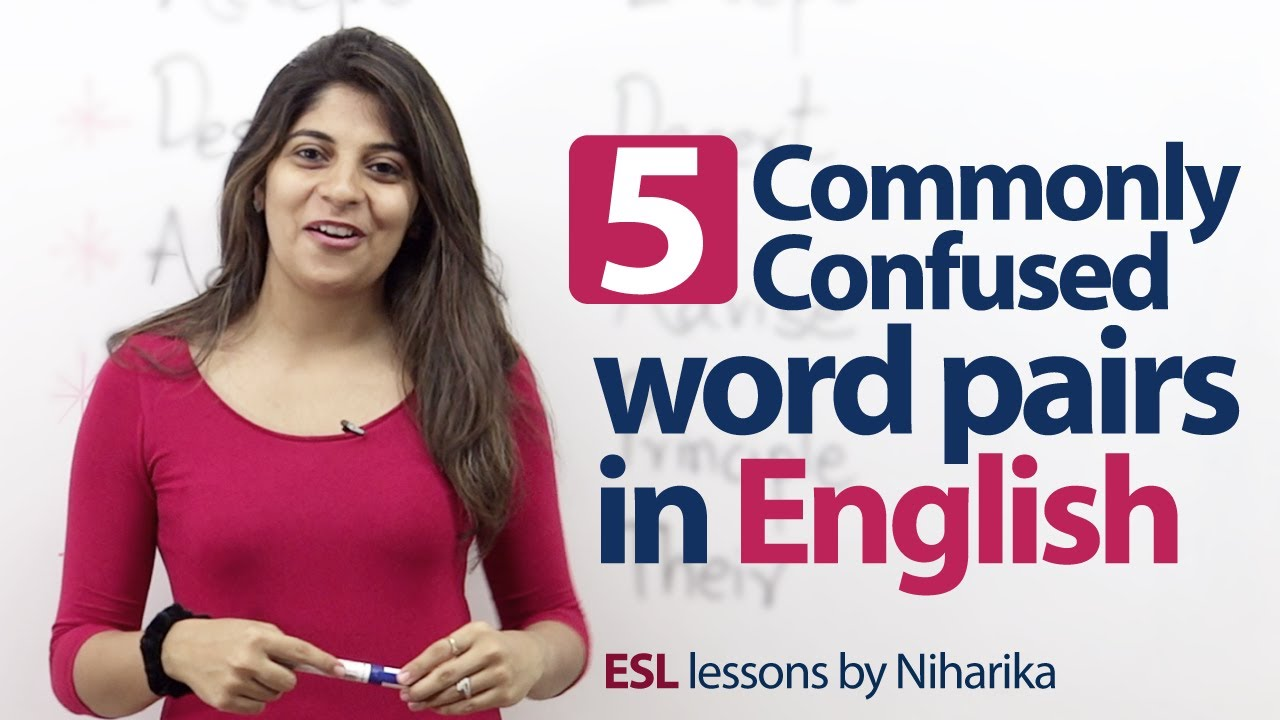 hight resolution of 5 commonly confused word pairs in English. - English Grammar lesson -  YouTube