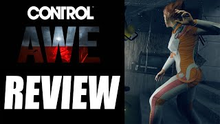 Control AWE Expansion Review - The Final Verdict (Video Game Video Review)