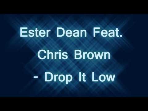 Ester Dean Feat Chris Brown  Drop It Low  Remix HD