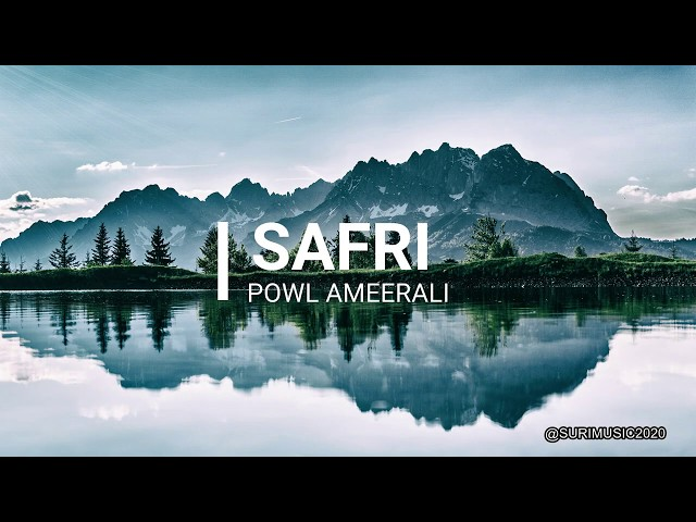 Powl Ameerali - Safri (Official Audio)  Suripop