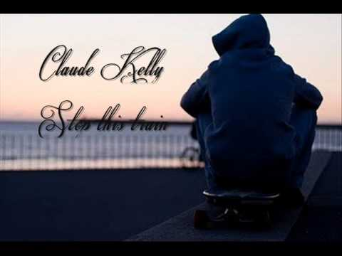 Claude Kelly - Stop this train ♥