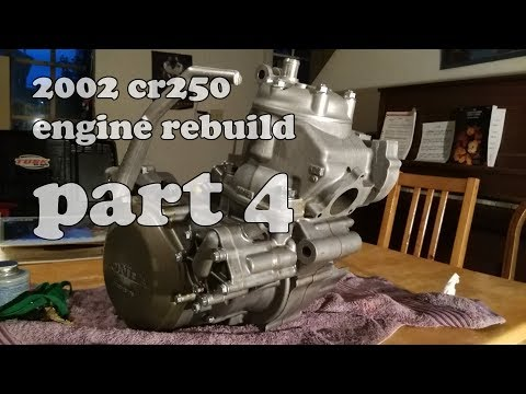 2002 Honda CR250R Engine Rebuild, Part 4 - The FINALE