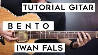 (Tutorial Gitar) IWAN FALS - Bento | Lengkap Dan Mudah