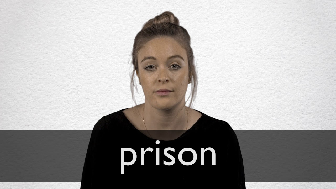 How to pronounce PRISON in British English
