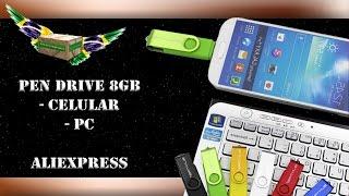 #024 - Unboxing PEN DRIVE 8GB (Celular e PC) - ALIEXPRESS