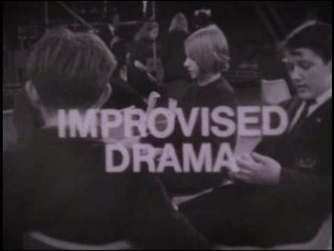 BBC Television - 1966 - Improvised Drama an Enquiry into its Value in Education