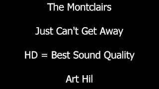 The Montclairs - Just Can