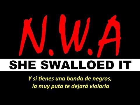 N.W.A. - She Swallowed It (Subtitulado al Español)