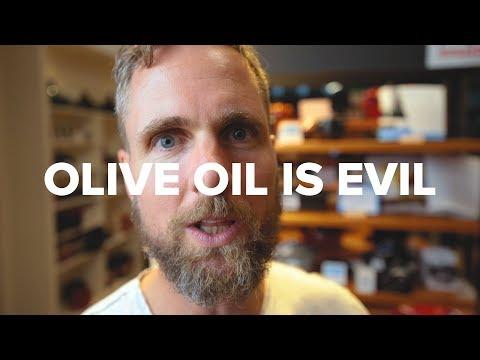 Olive Oil is Evil