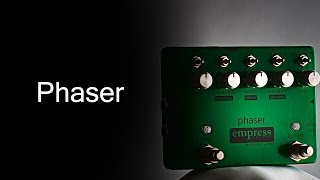 Empress Effects Phaser - Sneak Peek