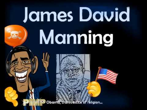 James David Manning   Obama  Transvestite of Religion video