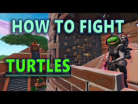 How To Fight Turtles (in Fortnite)