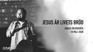 Jesus är livets bröd | Jonas Päivärinta