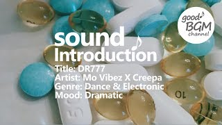 Dance & Electronic [ BGM ] [ ダンス ] [ good music ] [ 作業用 ] [ 音楽 ] DR777 - Mo Vibez X Creepa