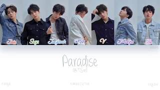[HAN ROM ENG] BTS (방탄소년단) - Paradise (낙원) (Color Coded Lyrics)