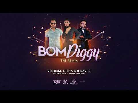 Ravi B x Nisha B x Vee Ram | Bom Diggy Remix