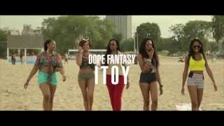 Video Dope Fantasy - ITOY (Dir. by @Lashe_2Tone) download MP3, 3GP, MP4, WEBM, AVI, FLV Juni 2018