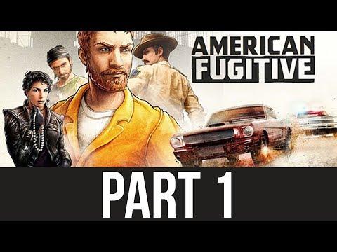 AMERICAN FUGITIVE Gameplay Walkthrough Part 1 - GTA SUCCESSOR ???