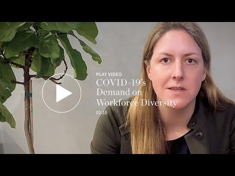 COVID-19's Demand on Workforce Diversity