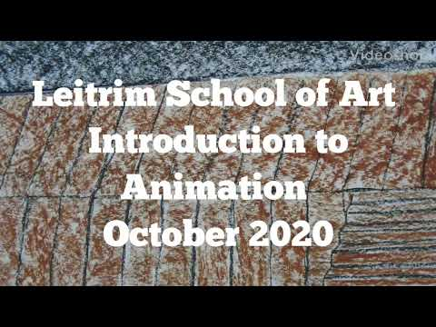Leitrim School Of Art- Introduction To Animation