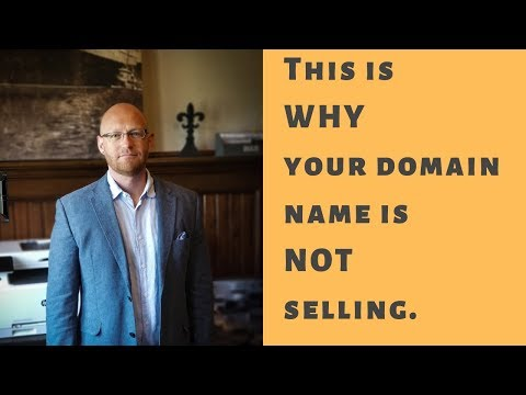 This is why your domain name is NOT selling…