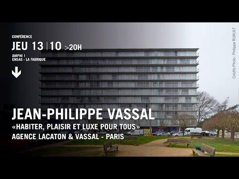 Conférence de Jean-Philippe Vassal |Agence Lacaton & Vassal, Paris
