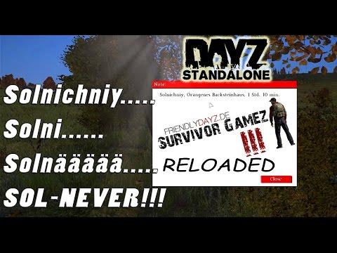 DayZ SurvivorGameZ III Reloaded:  Solnichniy.... Sol... näää!! Never! 2/7  (Let's Play, deutsch)