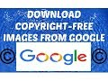downlaod copyright free images from google
