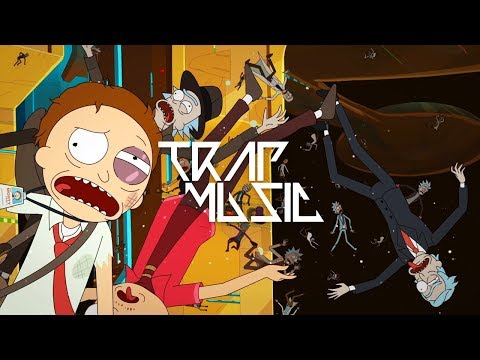 Rick And Morty - Evil Morty Trap Remix
