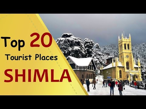 """SHIMLA"" Top 20 Tourist Places 