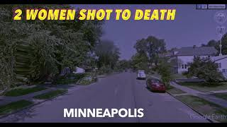 Two Women Shot To Death In Minneapolis