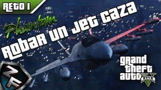 GTA 5 Reto #1: Robar un Jet Caza