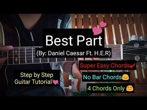 Best Part - Daniel Caesar Ft. H.E.R. (Easy Chords Guitar Tutorial)