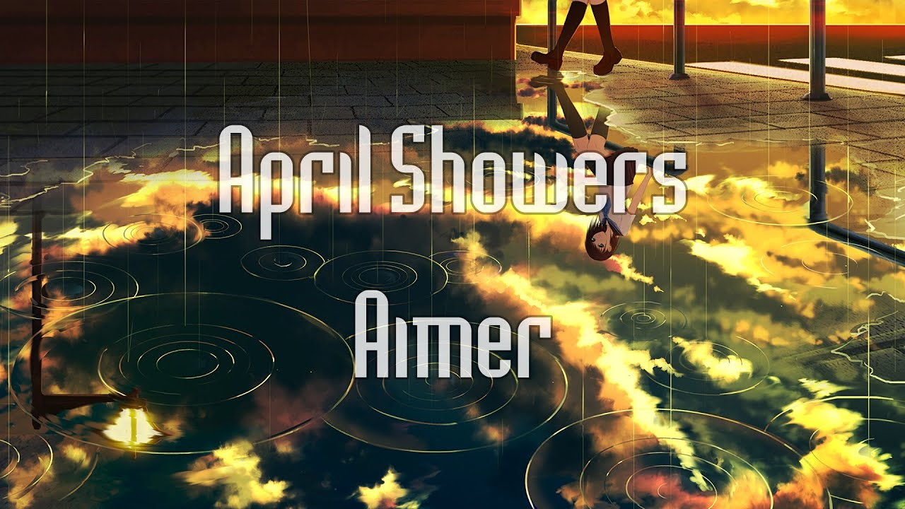 Vietsub & Lyrics   Aimer - April Showers - YouTube