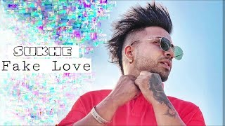 Sukhe New Song 2019 | Fake Love | Sukhi New Song