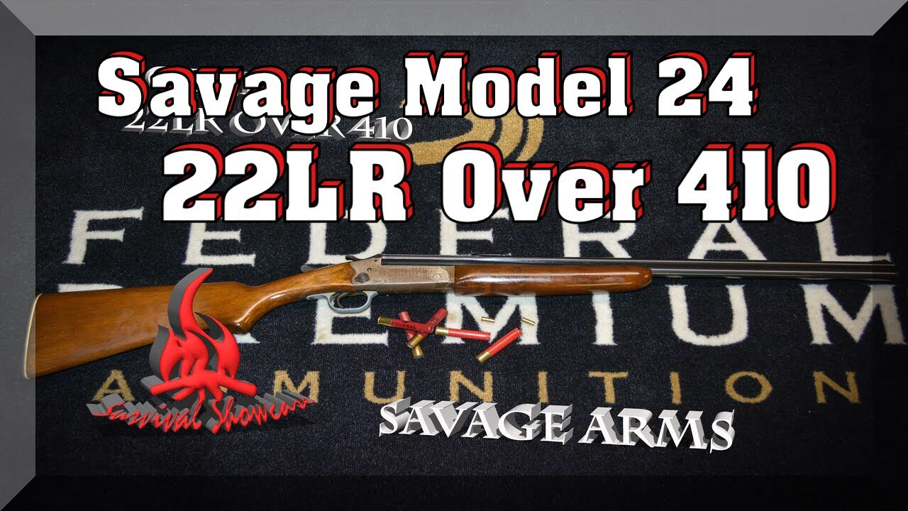 Savage Model 24 410 22LR combo