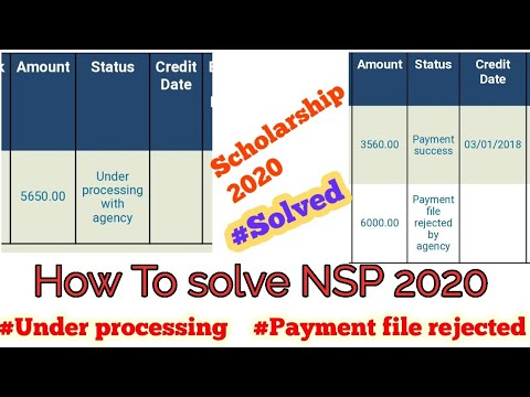 Payment file rejected or Payment under processing by agency Scholarship 2020 | Problem solved