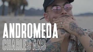 Charles Ans - Andromeda (Video Oficial)