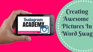 Instagram Photo Editing Apps | Word Swag App