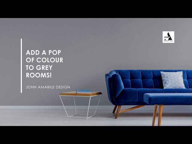 Don't Be Grey I Add A Pop Of Colour | Interior Design Ideas For Grey Rooms