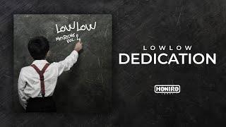 LOWLOW - 13 - DEDICATION ( LYRIC VIDEO )