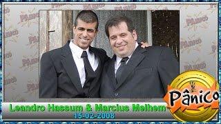 Panico Leandro Hassum e Marcius Melhem