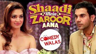 Shaadi Mein Zaroor Aana - Rajkummar Rao - Kriti Kharbanda - Movie Promotion - #Comedywalas