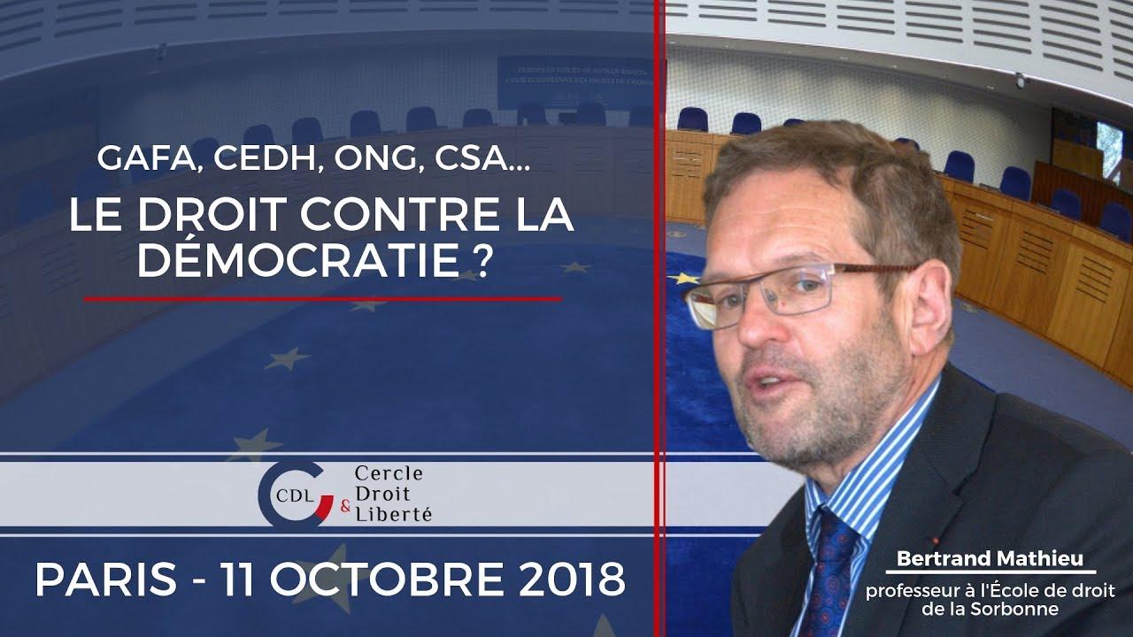 CONFERENCE] Le droit contre la démocratie? - Par le Prof. Bertrand Mathieu  - Cercle Droit & Liberté - YouTube