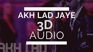 Akh Lad Jaave full song|| 3D Audio|| Use Headphones