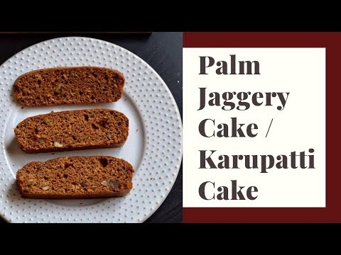Palm Jaggery Cake Recipe For Toddlers and Kids | Karupatti Cake | கருப்பட்டி கேக்