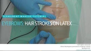 Permanent makeup tutorial: hair strokes on latex / Уроки татуажа: волоски на латексе(, 2016-06-10T23:42:58.000Z)