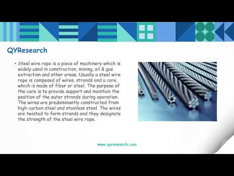 QYResearch: The global steel wire rope market is estimated to be worth 8812.96 million USD by 2022